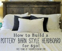 Building your own furniture is the best way to get the look you want on a budget. See how you can build a PB style headboard for about $50! Free plans at TheDomesticHeart.com