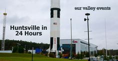 Are you here in Huntsville for work or visiting family? Here are the must-dos to get a taste of what Huntsville is about.