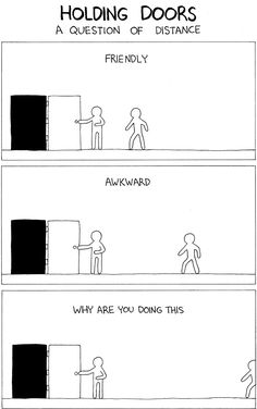 LVC people would know and understand this..I've never had doors held for me for more than 30 seconds anywhere but there.