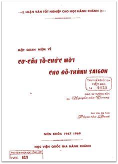 Luận Văn Tốt Nghiệp - Một Quan Niệm Về Cơ Cấu Tổ Chức Mới Cho Đô Thành Saigon…