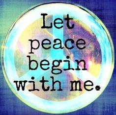 A paz começa comigo.