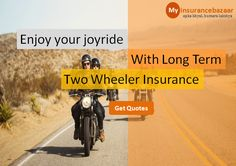 Give wings to your Long driving dreams. Compare before your buy right two wheeler Insurance before you hit the highway