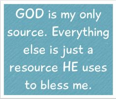 Supernatural RE:  Source - God's not a #resource - He is the original #SourceMaterial! #STEELYourMind #NaturalResource
