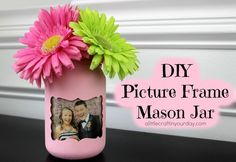 This DIY Picture Fram Mason Jar is a simple craft and mason jar idea that is perfect for teen room decor!
