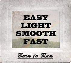 Think this while running - From Born to Run