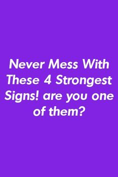 Never Mess With These 4 Strongest Signs!- Never Mess With These 4 Strongest Signs! by nexuspets.gq Never Mess With These 4 Strongest Signs! by nexuspets. Capricorn Quotes, Virgo Horoscope, Gemini Facts, Zodiac Sign Facts, Astrology Zodiac, Astrology Signs, Relationship Struggles, Relationship Facts, Relationships Love