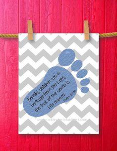 Psalm 127 Baby Boy Nursery Decor Baby Footprint Art Blue Gray Chevron Wall Artwork Bible Verse Scripture Christian Nursery Printable Art