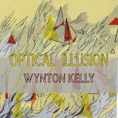 Optical Illusion par Wynton Kelly