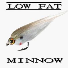 Fly Fish Food -- Fly Tying and Fly Fishing : Cheech's Low Fat Minnow