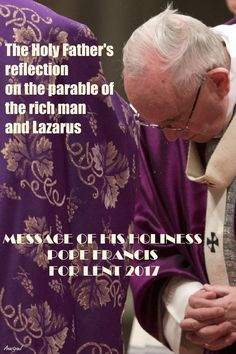 LENTEN REFLECTION – The Second Week of Lent – Thursday 16 MARCH (Today's Gospel Luke 16:19-31) The Holy Father's reflection on the parable of the rich man and Lazarus (cf. Lk 16:19-31) …