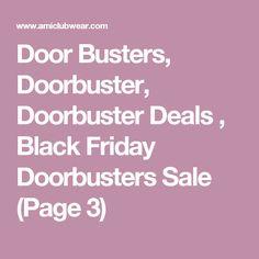 Door Busters, Doorbuster, Doorbuster Deals , Black Friday Doorbusters Sale  (Page 3)
