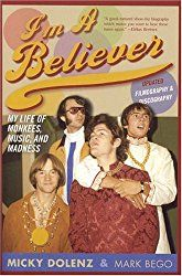 From The Research Vault: I'm a Believer: My Life of Monkees, Music, and Madness. Micky Dolenz with Mark Bego – Rosanne Welch, Ph.D