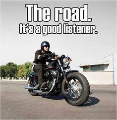 The road is always a good listener