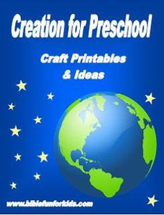 Bible Fun For Kids: Creation Preschool Projects