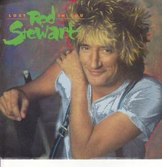 """Rod Stewart / Lost In You / Almost Illegal / 7"""" Vinyl 45 RPM Jukebox Record & Picture Sleeve #RodStewart #Pop #Music"""