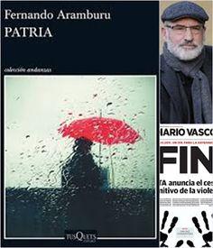 LIBROS LEÍDOS Y COMENTADOS: Patria   (Fernando Aramburu)   (TUSQUETS)
