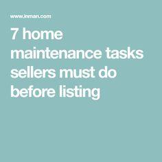 7 home maintenance tasks sellers must do before listing