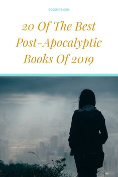 Prepare yourself for anything and celebrate the end of everything by checking out this list of 20 of the best post-apocalyptic books of Best Post Apocalyptic Books, Post Apocalyptic Fiction, Good Books, Books To Read, My Books, Distopian Books, Apocalypse Books, Young Adult Fiction, Sci Fi Books