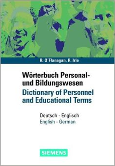 Wörterbuch Personal- und Bildungswesen /Dictionary of Personnel and Educational Terms: Deutsch-Englisch /English-German: Amazon.de: Rory O'Flanagan, Ruth Irle: Bücher
