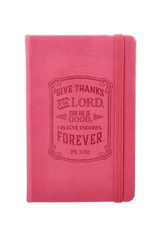 """""""Give Thanks"""" Psalm Notebook Psalm 107 1, Psalms, Pocket Notebook, Notebook Covers, Christian Art Publishers, Red Shop, Page Marker, Lined Page, Christian Gifts"""
