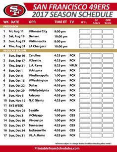 official photos 75c9b f0108 San Francisco 49ers Football Schedule 2017 Denver Broncos Football  Schedule, Arizona Cardinals Schedule, Bears