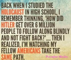 TAKE A STAND!  Research the New World Order and Illuminati. Become informed to what is really going on in the country.