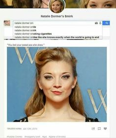 Natalie Dormer smiles like she knows exactly when the world is going to end.
