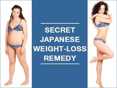 Find out how the secret Japanese remedy for weight loss is made, here.