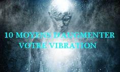 10+MOYENS+D'AUGMENTER+VOTRE+VIBRATION