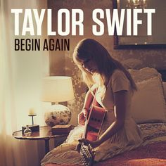 taylor swift's song begin again