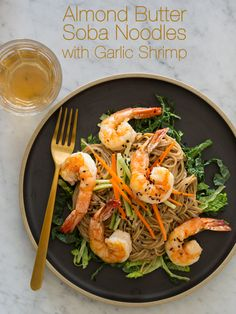 Almond Butter Soba Noodles with Garlic Shrimp. This looks divine! Using almond butter instead of peanut butter is genius. It's a very unique taste if you haven't ever tried it. The best! I Love Food, Good Food, Yummy Food, Asian Recipes, Healthy Recipes, Ethnic Recipes, Garlic Recipes, Paleo Food, Healthy Food