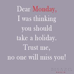 Funny Monday quote