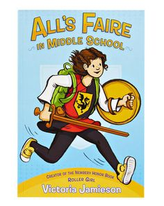 Your 2018 Age-to-Age Guide to What Your Kid Should Read Next - Ages 9-10 | For Kids Who Liked: Smile by Raina Telgemeier - Try: All's Faire in Middle School by Victoria Jamieson #family #fun