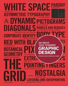 100 Ideas that Changed Graphic Design: Steven Heller, Veronique Vienne: 9781856697941: Amazon.com: Books