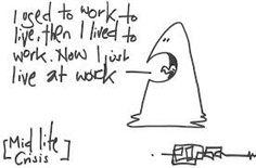 Resultado de imagen de working to live or living to work