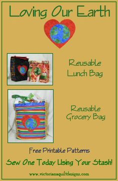 Looking for a quick project for today? Here's two reusable bags you could make this afternoon or evening. http://www.victorianaquiltdesigns.com/VictorianaQuilters/PatternPage/LovingOurEarth/LovingOurEarth.htm Shop your stash and request the free patterns - That's all you need! #EarthDay