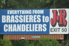 JR Billboard Brassieres to Chandeliers Interstate 77 Exit 50 Statesville North Carolina (This JR's is not open anymore)