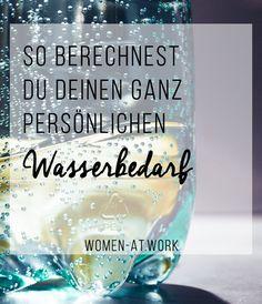 So berechnest du deinen ganz persönlichen Wasserbedarf