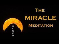 The MIRACLE MEDITATION ~ Wake Up to your New Life ~ SLEEP MEDITATION - YouTube