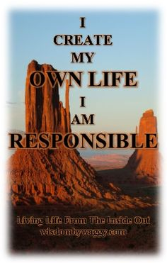 One LIFE......YOUR Responsibility...... wisdombywaggy.com