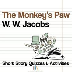 The Monkey' Paw: quiz and writing activity. Print and teach!
