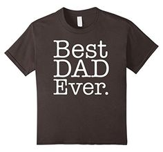 Men's Best Dad Ever in the galaxy Father Day Gifts T-Shirt