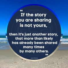 """Make it yours so they know its you. """"If the story you are sharing is not yours, it is just another story that more than likely has already been shared may times."""" #quote #story #messaging Keynote Speakers, Psychology, Branding, Author, Messages, Make It Yourself, Times, Quotes, Psicologia"""