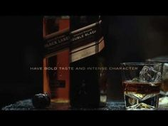 Johnnie Walker® Black Label® - HAVE BOLD TASTE AND INTENSE CHARACTER - YouTube