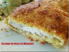 Escalope de Veau à la Milanaise - LA CUISINE DE NELLY Mozzarella, French Toast, Sandwiches, Favorite Recipes, Cooking, Breakfast, Oven, One Pot Meals, Veal Scallopini