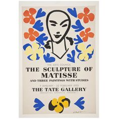 An exceptional exhibition poster in excellent condition from one of the greatest artists of the century, designed by Matisse specifically for the exhibition in the year before his death. The edition was limited to Henri Matisse December 1869 – 3 Henri Matisse, Matisse Kunst, Matisse Art, Matisse Paintings, French Paintings, Indian Paintings, Poster Retro, Vintage Posters, Vellum Papier