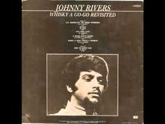 Johnny Rivers - Whisky A Go Go Revisited (Full Album)