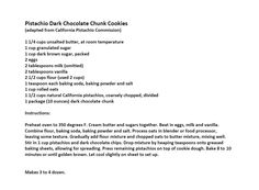 Jim Bob and Mae Recipe of the Day    Pistachio Dark Chocolate Chunk Cookies    http://www.dailyrecipedoctor.com