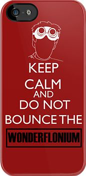 keep calm and do not bounce the wonderflonium from joss whedon's dr horrible's sing along blog