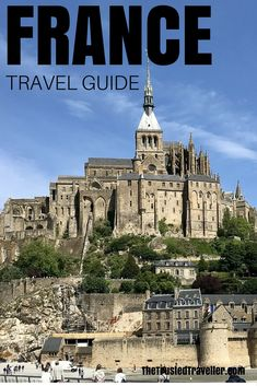 My France Travel Guide has everything you need to start planning your trip. Click through now to start planning! - The Trusted Traveller